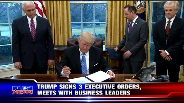 Trump signs 3 executive orders, meets with business leaders