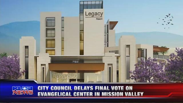 City council delays final vote on Evangelical center in Mission Valley