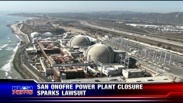 San Onofre Power Plant closure sparks lawsuit